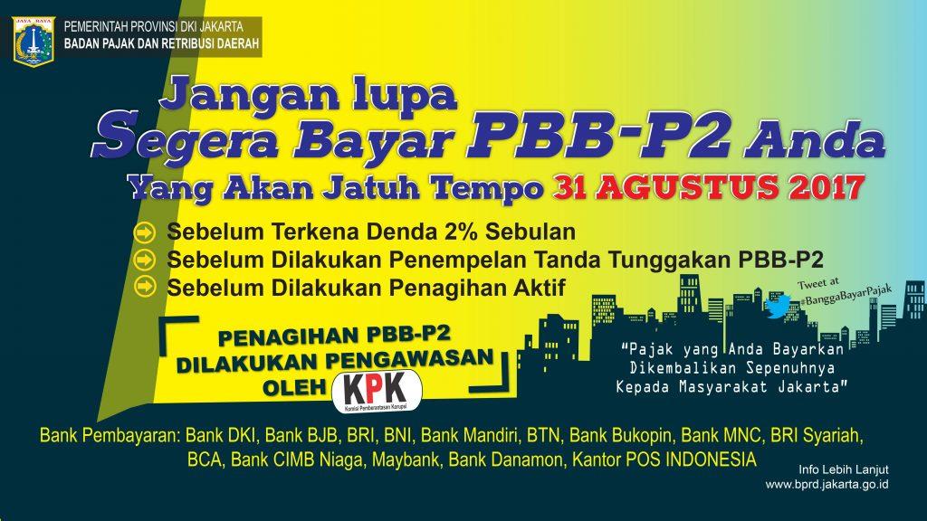31 Agustus 2017, Jatuh Tempo Pajak Bumi dan Bangunan Perdesaan Perkotaan DKI Jakarta