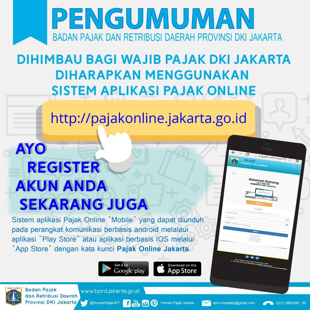 [PENGUMUMAN] Penggunaan Sistem Aplikasi Pajak Online Bagi Wajib Pajak DKI Jakarta