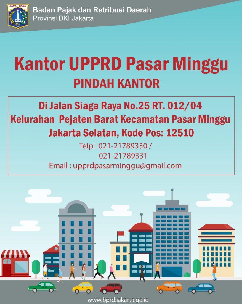 UPPRD Pasar Minggu Pindah Kantor