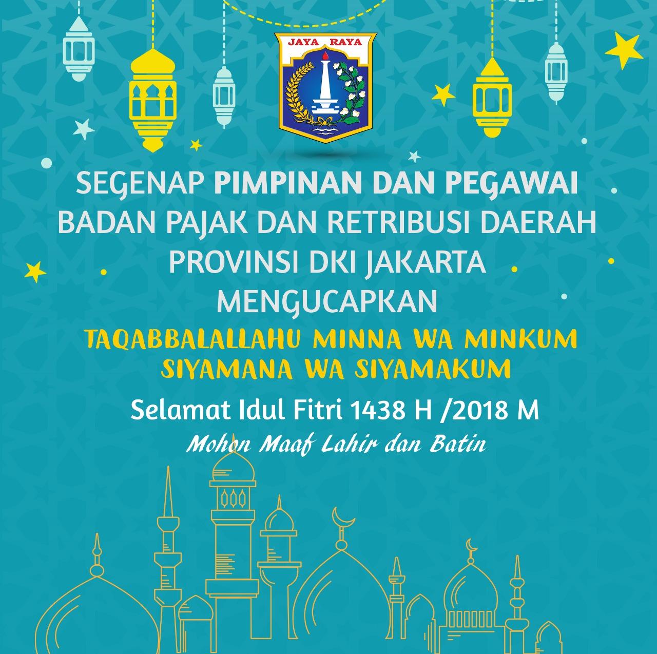 Selamat Idul Fitri 1439 H Mohon Maaf Lahir dan Bathin