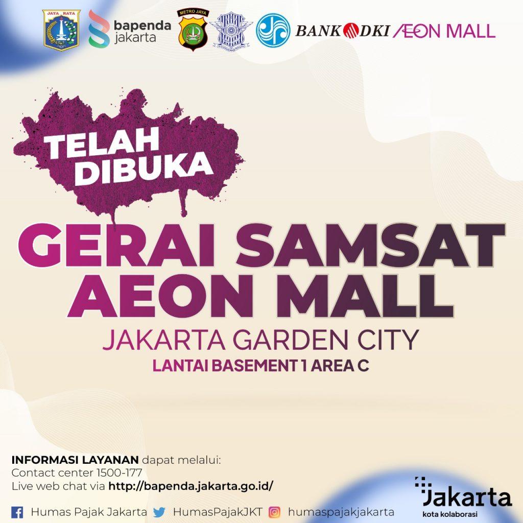 Gerai Samsat Hadir di AEON Mall Jakarta Garden City