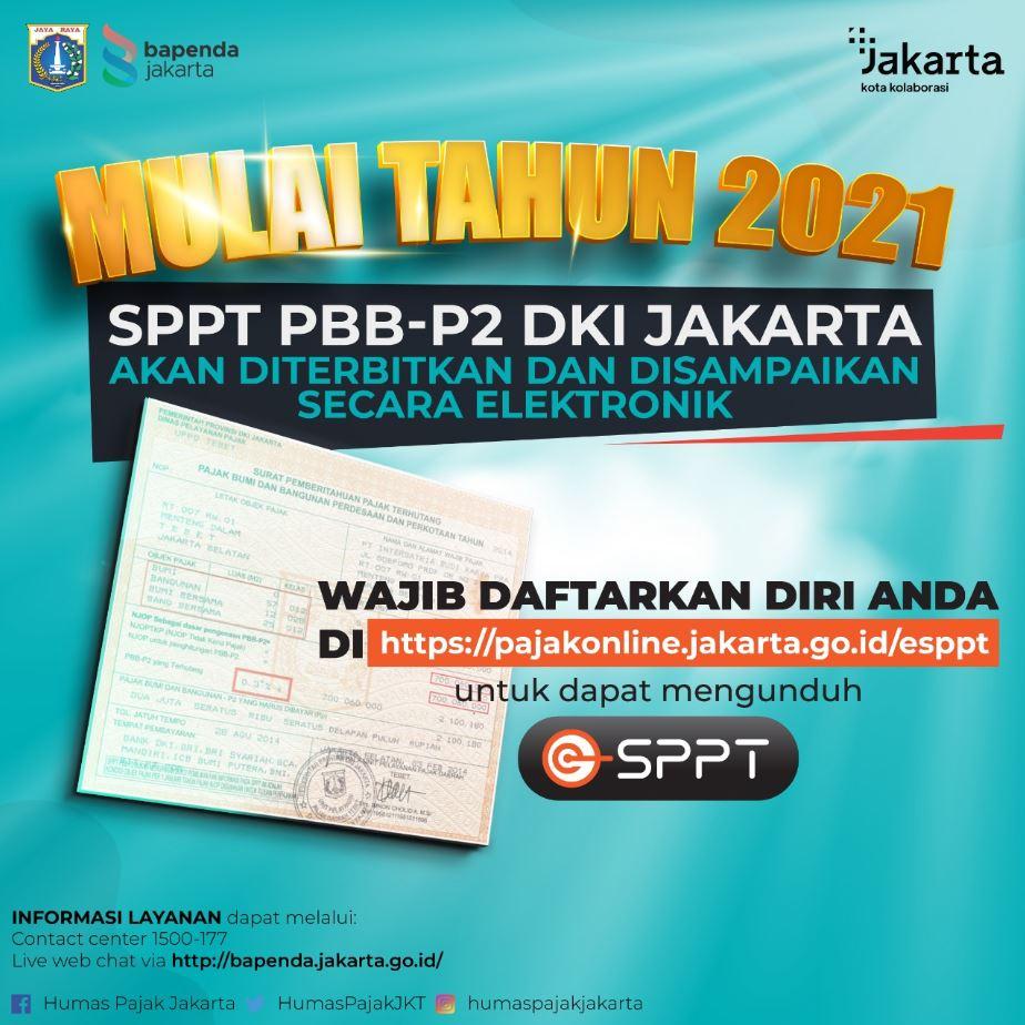 Penyampaian SPPT PBB-P2  DKI Jakarta Tahun 2021 Disampaikan Secara Elektronik (e-SPPT PBB-P2)